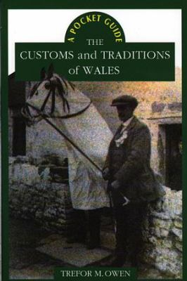 The Customs and Traditions of Wales 9780708311189
