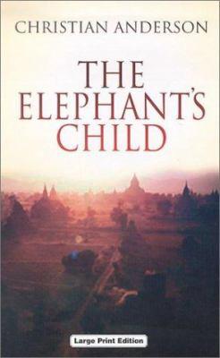 The Elephant's Child 9780708947319