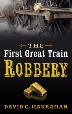 The First Great Train Robbery 9780709090403