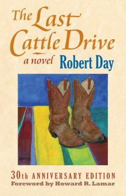 The Last Cattle Drive 9780700615247