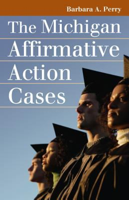 The Michigan Affirmative Action Cases 9780700615490
