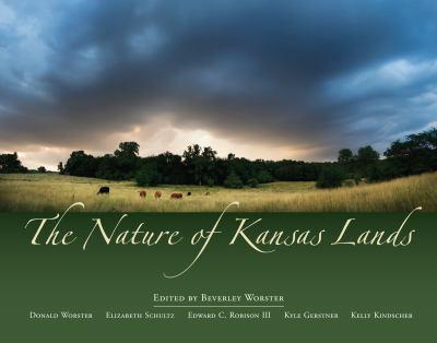 The Nature of Kansas Lands 9780700616220