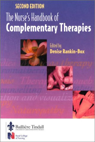 The Nurses' Handbook of Complementary Therapies 9780702026515