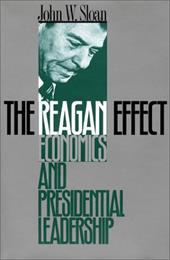 The Reagan Effect: Economics and Presidential Leadership