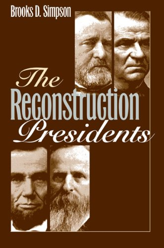 The Reconstruction Presidents 9780700616886