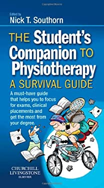 The Student's Companion to Physiotherapy: A Survival Guide 9780702033803