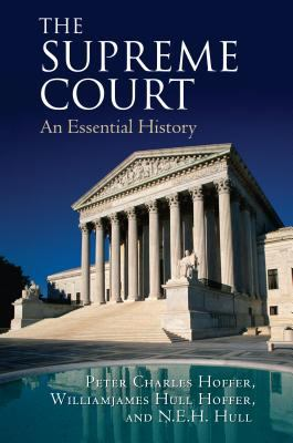 The Supreme Court: An Essential History 9780700615384