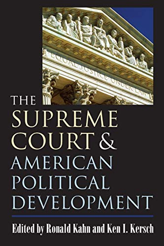 The Supreme Court and American Political Development 9780700614394