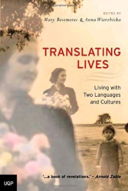 Translating Lives: Living with Two Languages and Cultures 9780702236037
