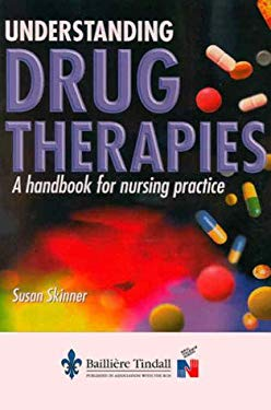 Understanding Drug Therapies: A Handbook for Nursing Practice 9780702020247