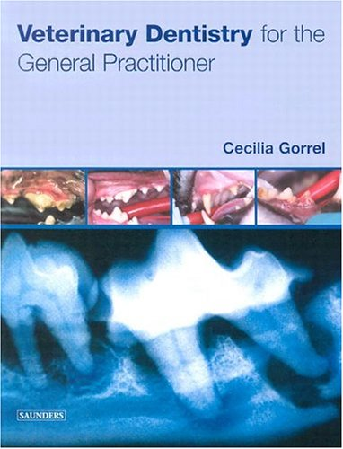 Veterinary Dentistry for the General Practitioner 9780702027475