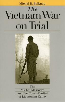 Vietnam War on Trial 9780700612123