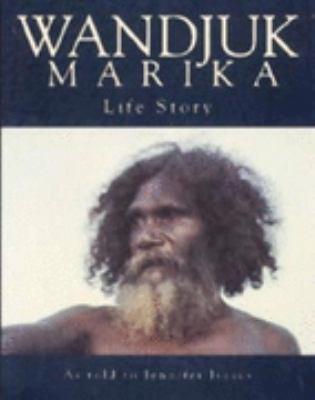 Wandjuk Marika: Life Story 9780702225642