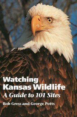 Watching Kansas Wildlife (PB) 9780700605941