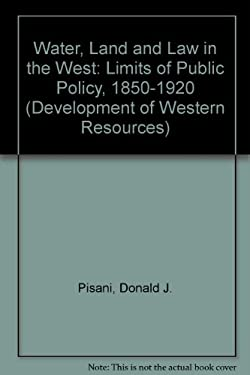 Water, Land, & Law in the West 9780700607952
