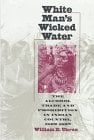 White Man's Wicked Water 9780700607792