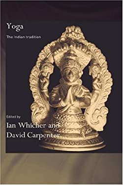 Yoga: The Indian Tradition 9780700712885