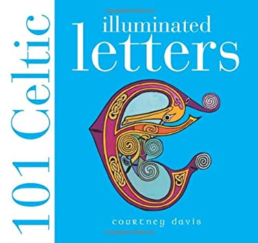 101 Celtic Illuminated Letters 9780715317518