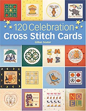 120 Celebration Cross Stitch Cards 9780715319116