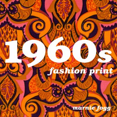 1960s Fashion Print: A Sourcebook 9780713490541