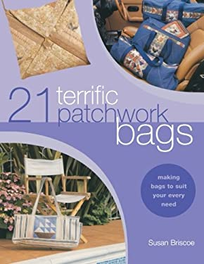 21 Terrific Patchwork Bags 9780715314432