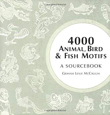 4000 Animal, Bird and Fish Motifs: A Sourcebook 9780713489392