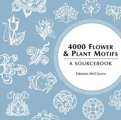 4000 Flower & Plant Motifs: A Sourcebook 9780713489095