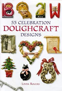 55 Celebration Doughcraft Designs 9780715308028