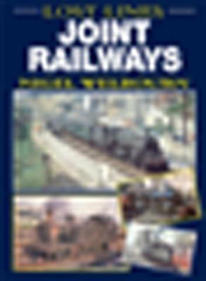 Lost Lines: Joint Railways 9780711034280