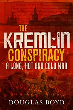 The Kremlin Conspiracy 9780711034440