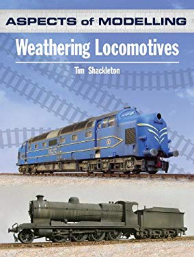 Weathering Locomotives and Rolling Stock 9780711036567
