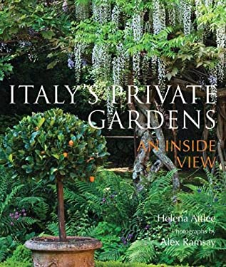 Italy's Private Gardens: An Inside View 9780711229105