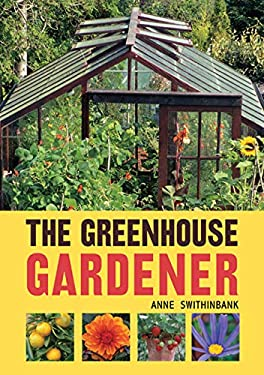 The Greenhouse Gardener 9780711233362