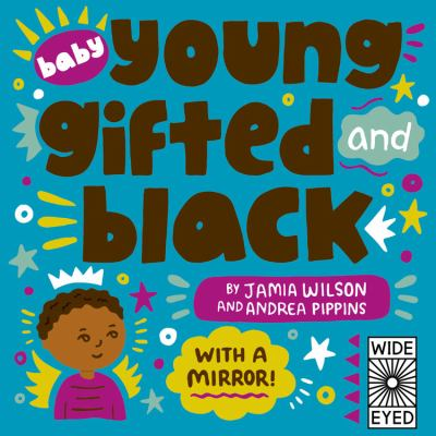 Baby Young, Gifted, and Black: With a Mirror!