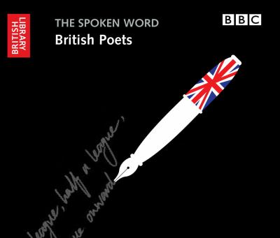 The Spoken Word: British Poets 9780712351058