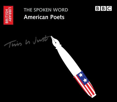 The Spoken Word: American Poets 9780712351065