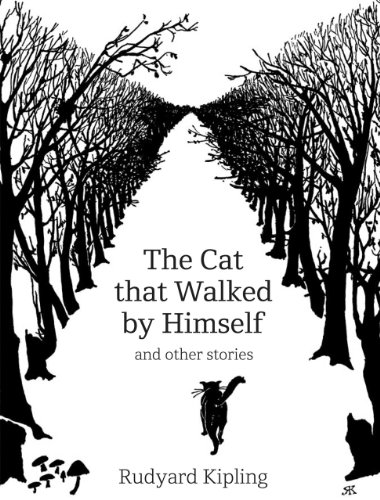 The Cat That Walked by Himself: And Other Stories 9780712358095