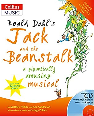 Roald Dahl's Jack and the Beanstalk: A Gigantically Amusing Musical (A & C Black Musicals) 9780713672602