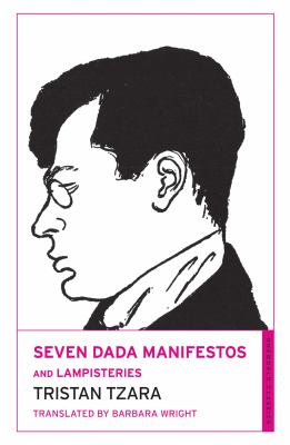 Seven Dada Manifestos and Lampisteries 9780714544502