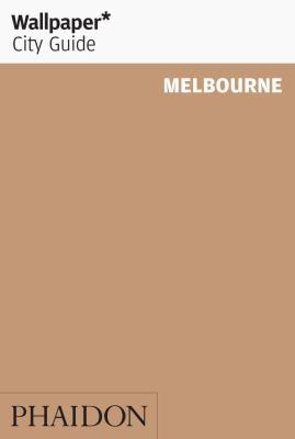 Wallpaper City Guide Melbourne 9780714862729