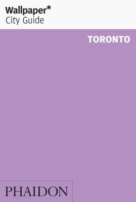 Wallpaper City Guide Toronto 9780714862750