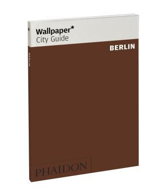 Wallpaper City Guide Berlin 9780714862804