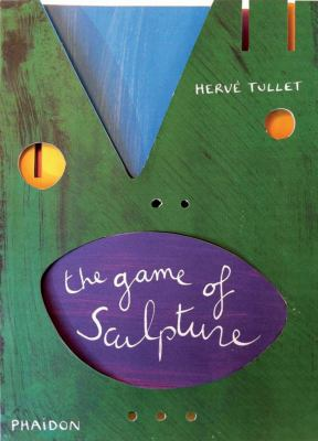 The Game of Sculpture 9780714864891