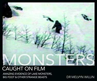 Monsters Caught on Film 9780715337745