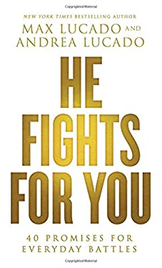 He Fights for You : Promises for Everyday Battles