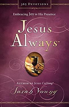 Jesus Always: Embracing Joy in His Presence