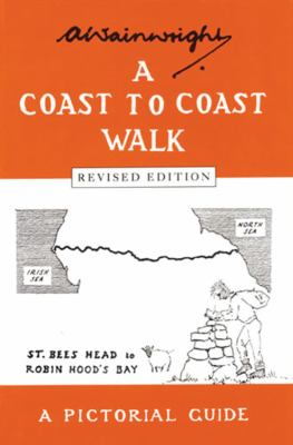 A Coast to Coast Walk: A Pictoral Guide 9780711222366