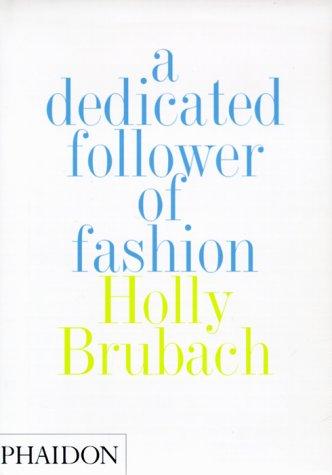 A Dedicated Follower of Fashion 9780714838878