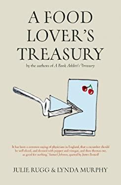 A Food Lover's Treasury 9780711229129