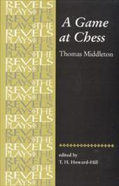 A Game at Chess: Thomas Middleton 2631901
